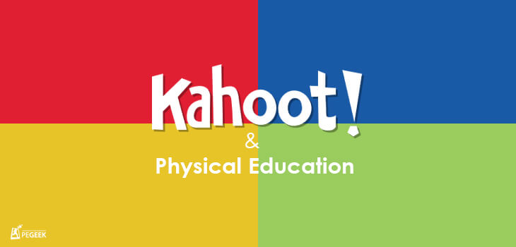 [Image: Kahoot-PhysicalEducation.jpg]